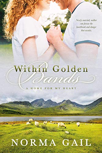 Within Golden Bands (A Home for My Heart Book 2)
