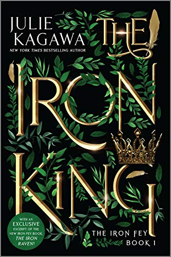The Iron King Special Edition (The Iron Fey Book 1) by [Julie Kagawa]