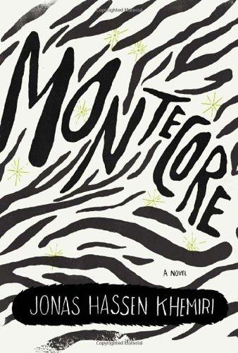 Montecore: The Silence of the Tiger by Jonas Hassen Khemiri (15-Mar-2011) Hardcover