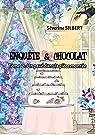 Enquête et chocolat, tome 2 : Un pavé dans la pièce montée par Silbert