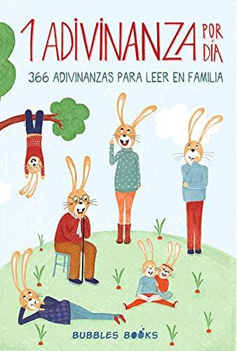 1 Adivinanza por día - 366 adivinanzas para leer en familia: Acertijos infantiles aptos para niños y niñas a partir de 6 años. Divertidos y fáciles de ... (Un día sin una sonrisa es un día perdido)