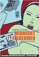 Midnight Fishermen: Gekiga of the 1970's