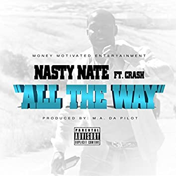 All the Way (feat. Crash)