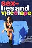 Sex, Lies and Videotape Poster Movie C 11x17 James Spader Andie MacDowell Peter Gallagher