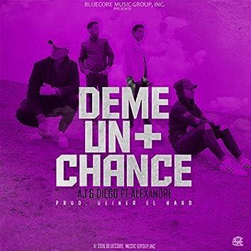 Deme un Chance (feat. Alexandre)