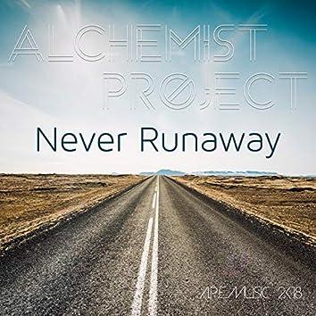Never Runaway (Re-Edit)