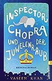 Inspector Chopra und der Juwelenraub: Kriminalroman
