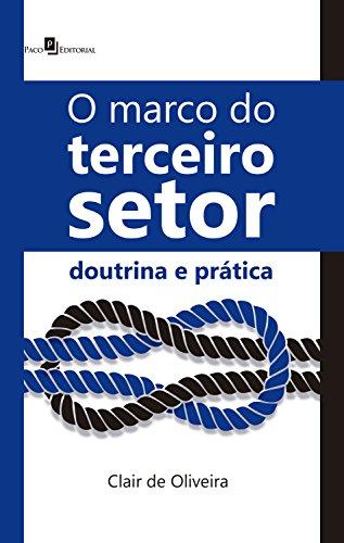O marco do Terceiro Setor: Doutrina e prática