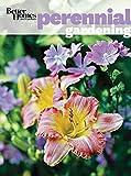 Better Homes and Gardens Perennial Gardening...