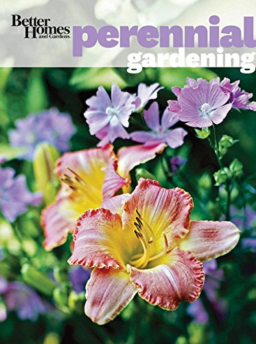Better Homes and Gardens Perennial Gardening (Better Homes and Gardens Gardening)
