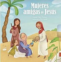 Mujeres amigas de Jesús (Tanak)