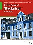 Lernfeld Bautechnik Stuckateur Fachstufen - Manfred Boes