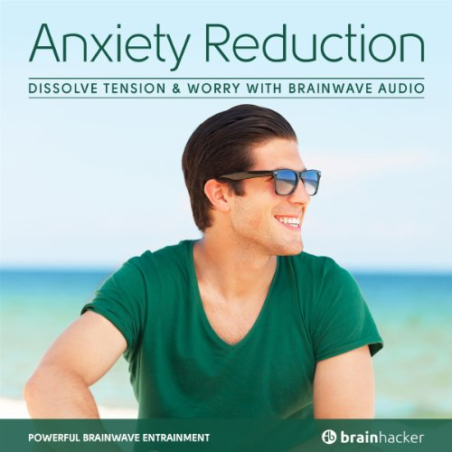 Anxiety Reduction Session audiobook cover art