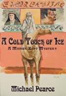 A Cold Touch of Ice (Mamur Zapt Mysteries Book 13)
