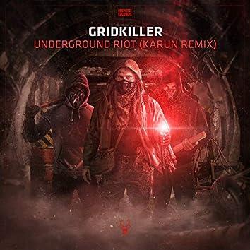 Underground Riot (Karun Remix)