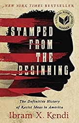 Stamped From The Beginning by Ibram X. Kendi book cover