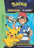 Pokémon Soleil et Lune 04 - Rencontre avec Brindibou (Ma Première Bibliothèque Verte)