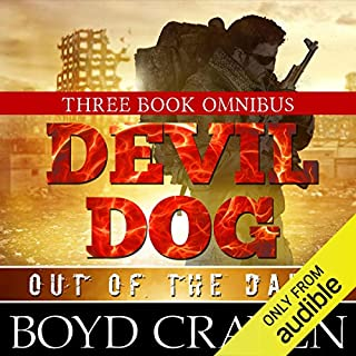 The Devil Dog Trilogy: Out of the Dark cover art