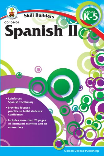Carson Dellosa – Skill Builders Spanish II Workbook, for Grades K–5, 80 Pages With Answer Key