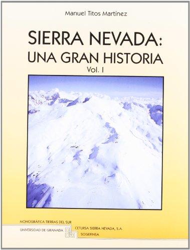 SIERRA NEVADA: UNA GRAN HISTORIA 2 VOLUMENES (Tierras del Sur)