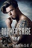 BOOMER'S RISE (RUTHLESS KINGS MC™ ATLANTIC CITY (A RUTHLESS UNDERWORLD NOVEL) Book 1)