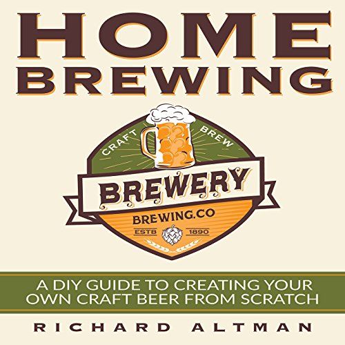 Home Brewing     A DIY Guide to Creating Your Own Craft Beer from Scratch              By:                                                                                                                                 Richard Altman                               Narrated by:                                                                                                                                 Clay Willison                      Length: 1 hr and 13 mins     21 ratings     Overall 3.6