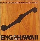 Songtexte von Engenheiros do Hawaii - Filmes de guerra, canções de amor