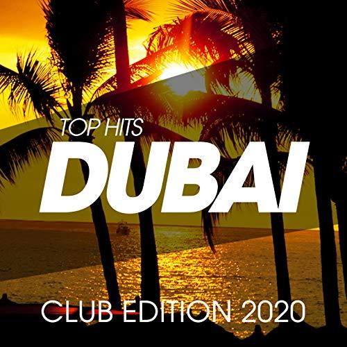 Top Hits Dubai Club Edition 2020