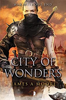 City of Wonders (Seven Forges Book 3) by [James A. Moore]