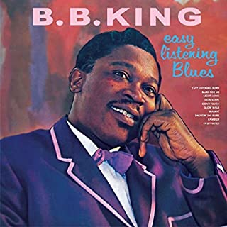 Easy Listening Blues by BB King (2016-04-29)