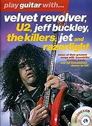 Play Guitar With Velvet Revolver, U2, Jeff Buckley, The Killers, Jet And Razorlight