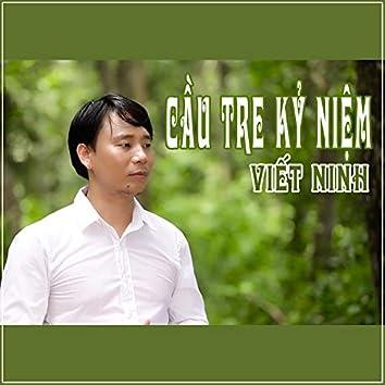 Cau Tre Ky Niem