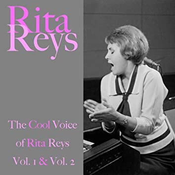 Rita Reys: The Cool Voice of Rita Reys, Vol. 1 & Vol. 2