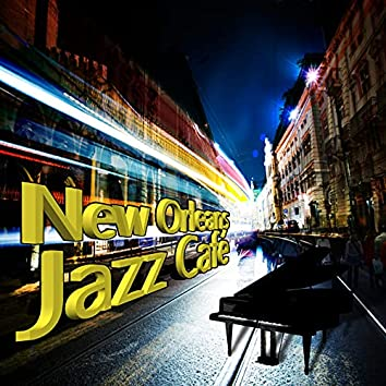 New Orleans Jazz Cafe – Smooth Jazz Music for Relaxation, Rest After Work, Stress Relief, Good Mood, Meet Friends, Piano Bar Music Collection, Workout Plans, Relax Time, Positive Attitude, Jazz Songs