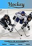 Hockey Cuaderno de entrenamiento: Cuaderno de ejercicios para progresar | Deporte y pasión por el Hockey | Libro para niño o adulto | Entrenamiento y aprendizaje | Libro de deportes |