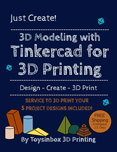 3D Modeling with Tinkercad for 3D Printing (3D printing service included)