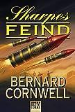 Sharpes Feind: . Sharpe Band 15 (Sharpe-Serie, Band 15) - Bernard Cornwell