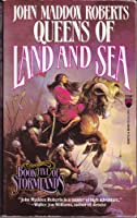 Queens of Land and Sea 0812523075 Book Cover