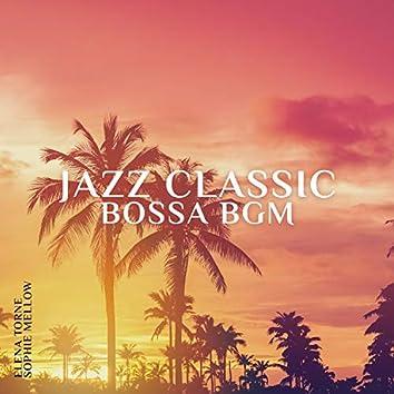 Jazz Classic Bossa BGM