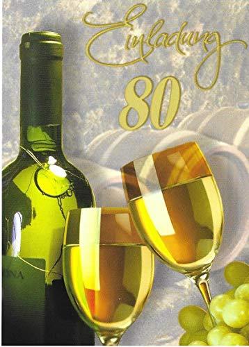 Einladungskarten 80. Geburtstag Frau Mann mit Innentext Motiv Weißwein 10 Klappkarten DIN A6 im Hochformat mit weißen Umschlägen im Set Geburtstagskarten Einladung 80 Geburtstag Mann Frau K175
