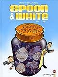 Spoon & White, Tome 6 - XXL