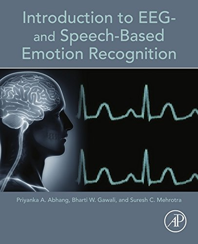 Introduction to EEG- and Speech-Based Emotion Recognition (English Edition)