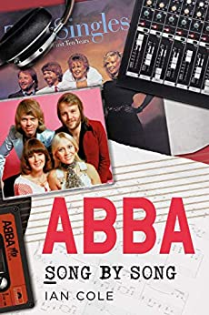 ABBA Song by Song by [Ian Cole]