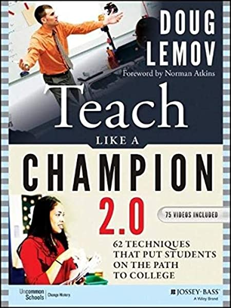 Teach Like A Champion 2 0 62 Techniques That Put Students On The Path To College