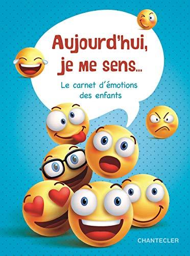 Aujourd'hui, je me sens... - carnet d'émotions des enfants