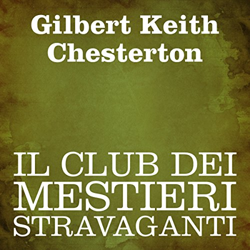 Il club dei mestieri stravaganti [The Club of Queer Trades] audiobook cover art