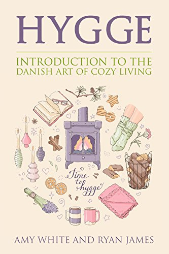 Hygge: Introduction to The Danish Art of Cozy Living (Hygge Series Book 1)
