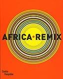 Africa Remix - L'art contemporain d'un continent