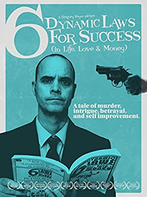 6 Dynamic Laws for Success (in Life, Love & Money)
