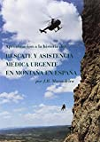 Aproximación a la historia del rescate y la asistencia médica urgente en montaña en España